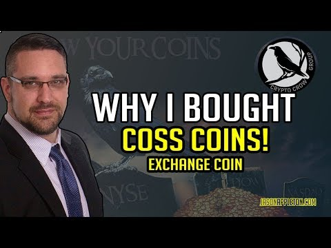Why I'm buying more COSS Coins