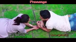 Prasanga Maya Ko | Pritam Lama | Latest Nepali Song 2017