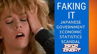 Faking It: Japan's Government Economic Statistics Scandal