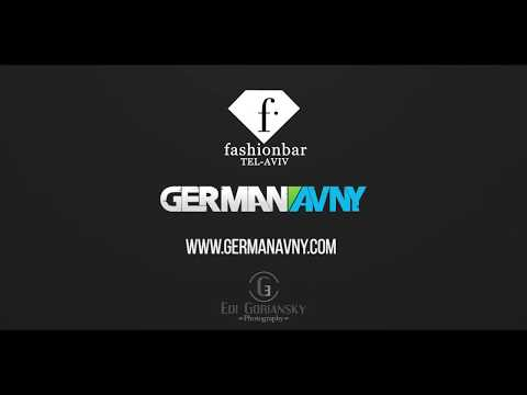 German Avny - Fashionbar Tel Aviv [Summer 2018]