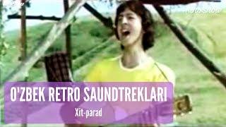 Xit-parad - O'zbek retro saundtreklari