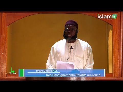 Des enseignements relatifs au jeûne -Oustaz Oumar SALL H.A_ Khutba 10 05 2019