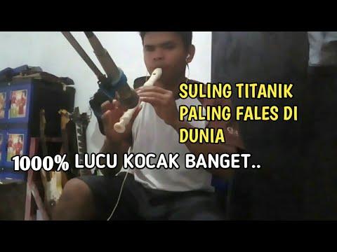 Suling Titanic Fales Lucu Kocak Banget (cover)