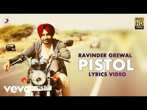 Ravinder Grewal - Pistol| Saiyaan | Lyric Video