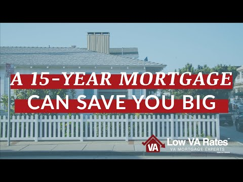 15 Year Fixed Mortgage Rates – Reduce Your VA Loan Term and Win Big!