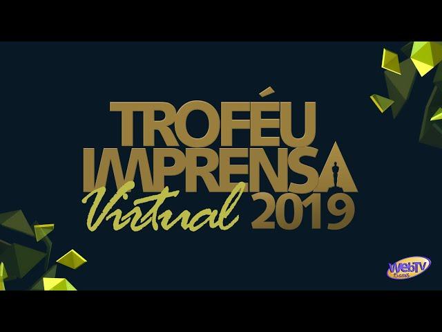 Troféu Imprensa Virtual - 2019