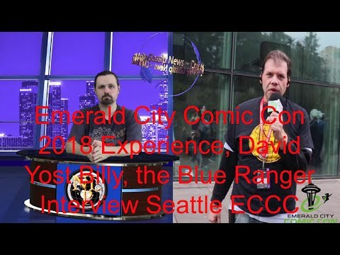 Emerald City Comic Con 2018 Experience, David Yost Billy, the Blue Ranger Interview Seattle ECCC