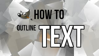 How to Outline Text in Gimp