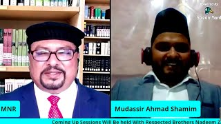Introductory Live Session 17 With Respected Brother Mudassir Ahmad Shameem Edmonton Canada