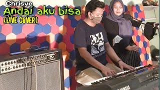 Chrisye - Andai aku bisa (live cover ft dilla poo)