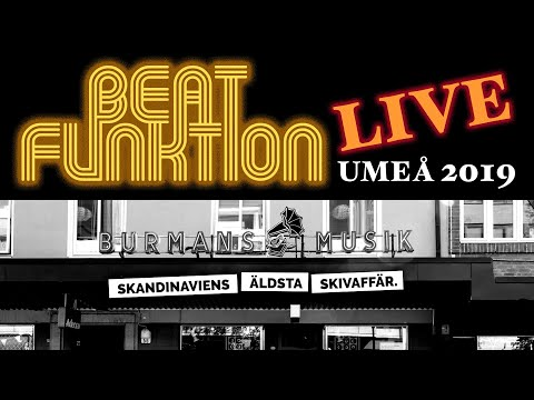 BEAT FUNKTION - Live At Burmans Musik Umeå 2019