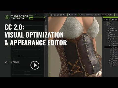 [Webinar] Character Creator 2.0: Visual Optimization & Appearance Editor_MAR 5, 2018