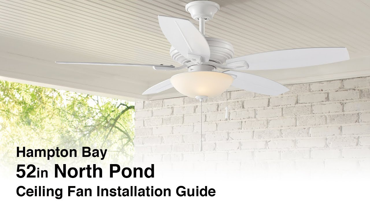 How To Install The North Pond Outdoor Ceiling Fan Youtube