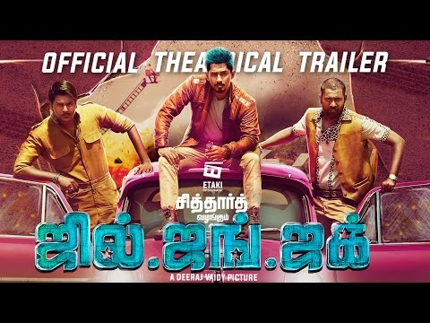 Jil Jung Juk Official Theatrical Trailer   Siddharth   Deeraj Vaidy   Vishal Chandrashekhar