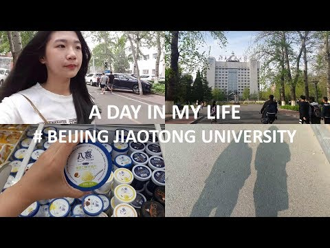 A DAY IN MY LIFE  # BEIJING JIAOTONG UNIVERSITY