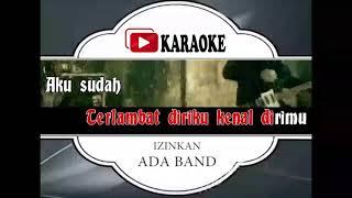 Lagu Karaoke ADA BAND - IZINKAN (POP INDONESIA)   Official Karaoke Musik Video