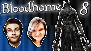 Let's Play Bloodborne Ep. 8 - Political Humour