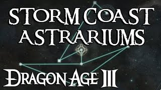 Dragon Age Inquisition: All Storm Coast Astrariums Solved!