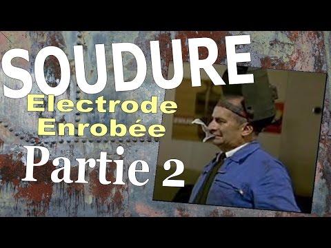 EP 2 - soudure à l'électrode enrobée - réglages et geste - BAC PRO MEI
