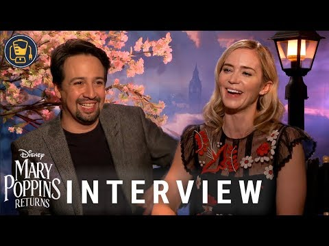 Emily Blunt and Lin-Manuel Miranda Share Everything About Mary Poppins Returns