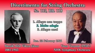 Bartók: Divertimento for String Orchestra, Toyama & NHKso (1966) バルトーク ディヴェルティメント 外山雄三 thumbnail
