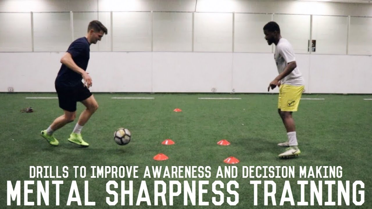 Awareness and Decision Making Training   Drills To Improve Mental Sharpness