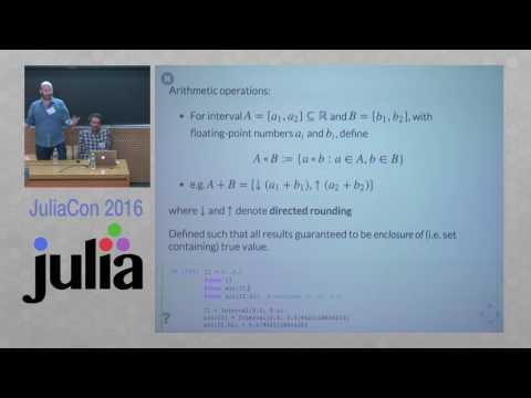 JuliaCon 2016 | Precise and rigorous calculations for dynamical systems | Sanders & Benet