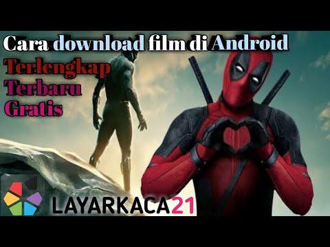 Cara Download Film di Android ➡ LK21 / Dunia21.net➡ Terbaru & Terlengkap