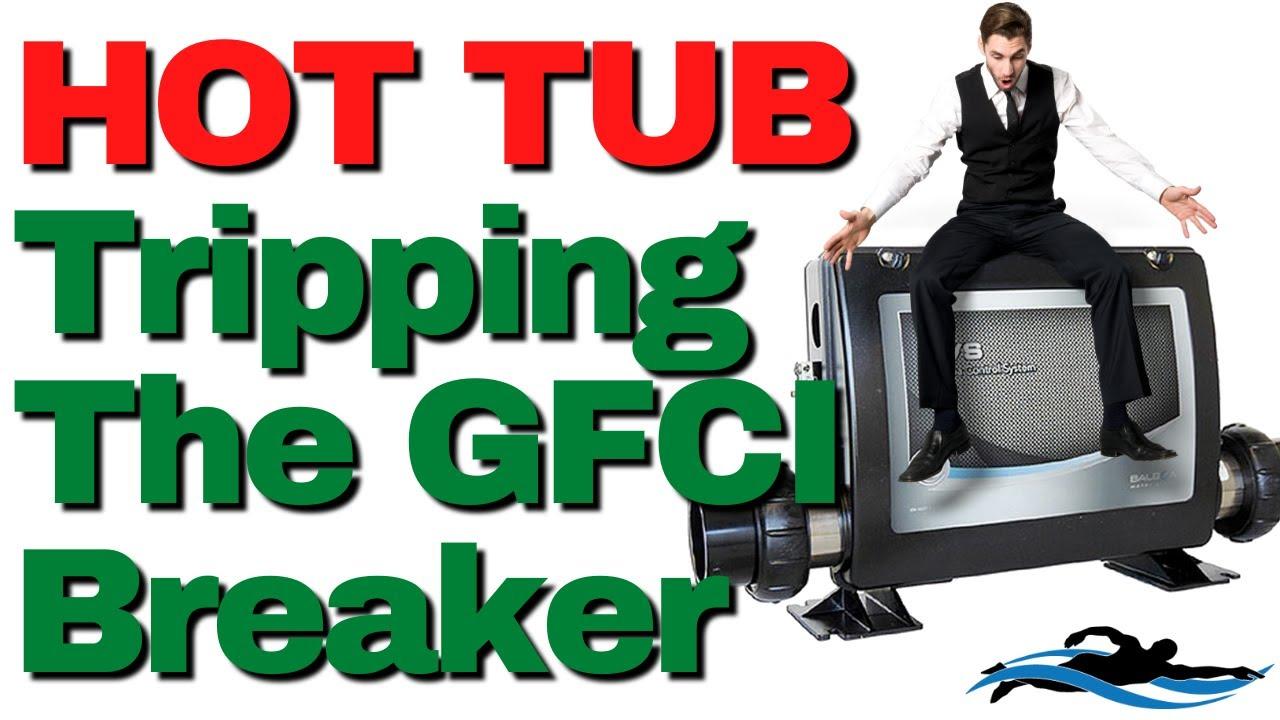 Hot Tub Tripping GFI - YouTube