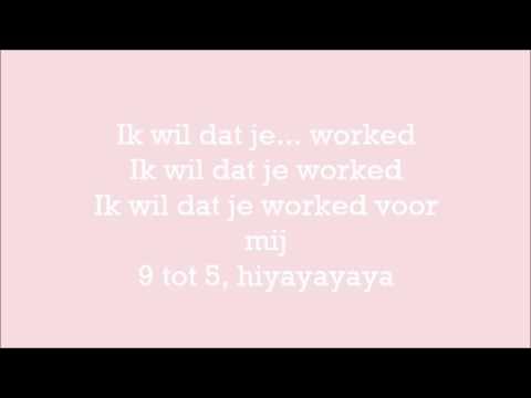 Dyna - Work Voor Mij ft Gio, KM Lyrics/Songtekst