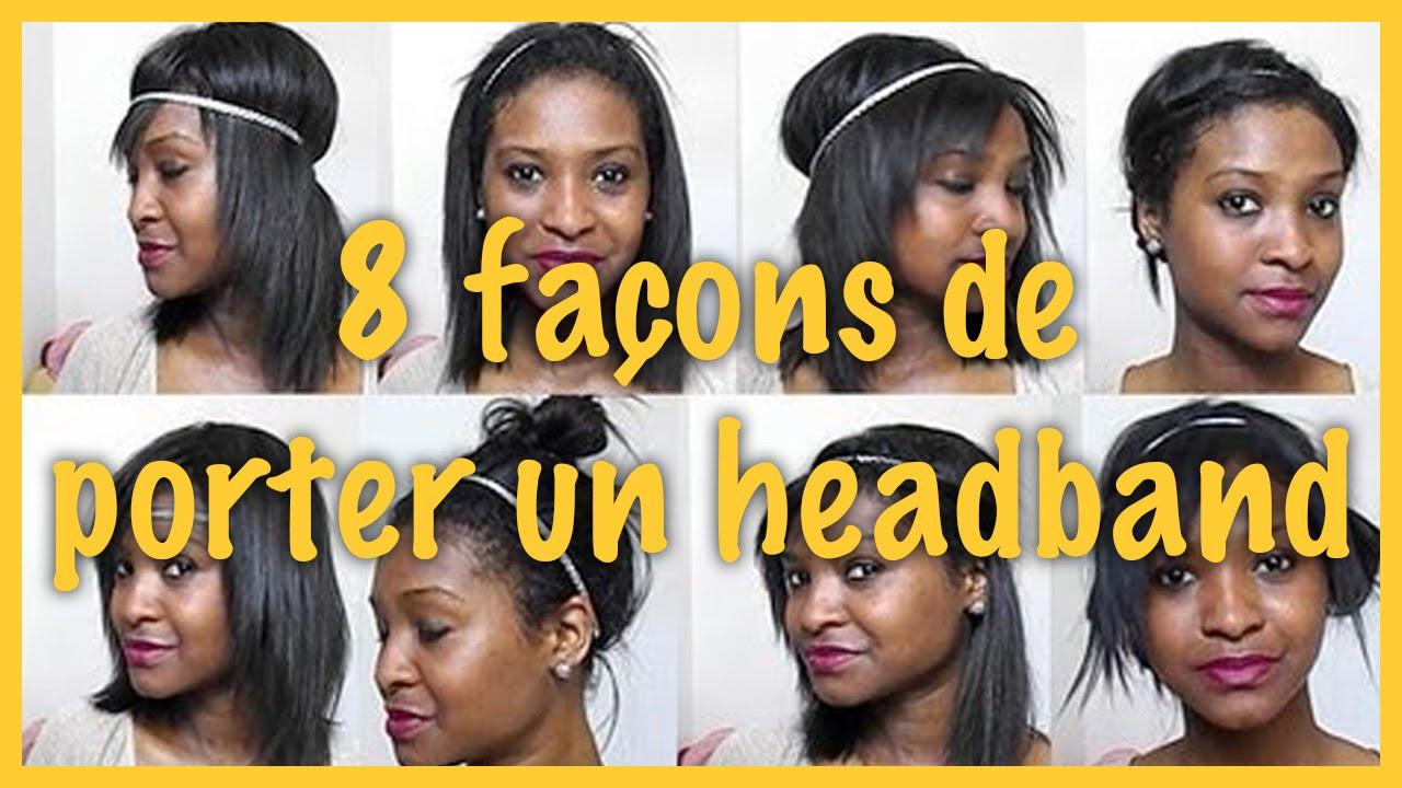 Manuela mir 8 fa ons de porter le headband youtube - Comment porter le headband ...