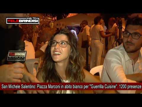 San Michele Salentino, Piazza Marconi in abito bianco per ''Guerrilla Cuisine''  1200 presenze