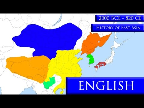 History of East Asia - Part 1 (2000 BCE - 820 CE)