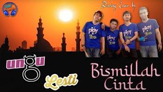 Ungu & Lesti - Bismillah Cinta | Daring Cover by PlayTime
