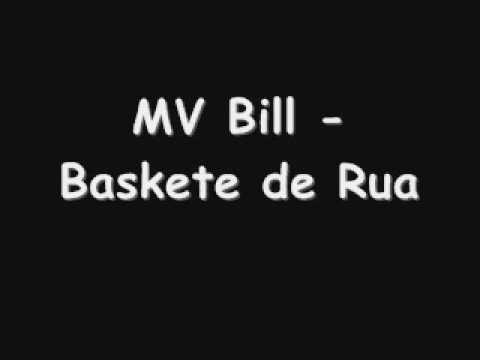 MV Bill - Baskete de Rua