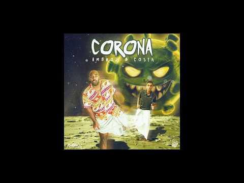 Ambroz x Costa - Corona කොරෝනා (Official Audio)