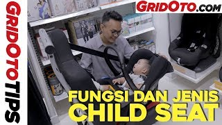 Fungsi dan Jenis Child Seat | GridOto Tips