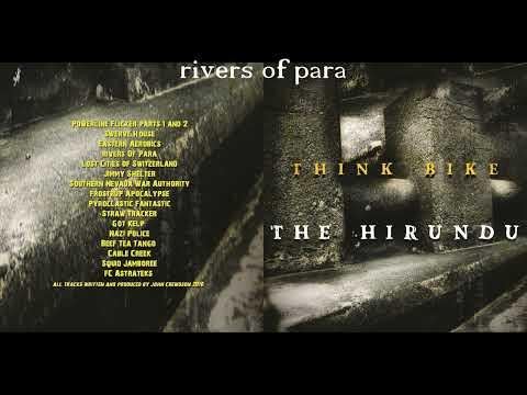 The hirundu - Think Bike [2010] Full Album