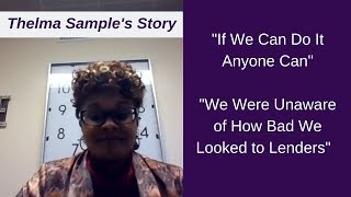 """Thelma Sample's Story - """"There's Got To Be A Better Way"""""""