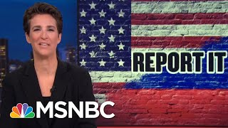 History Highlights President Trump's Failure On Russian Election Outreach | Rachel Maddow | MSNBC