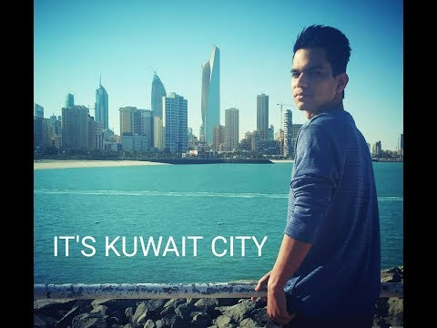 Kuwait City(কুয়েত সিটি)Vlog-1|Nadim Wahid|Bangla New Video 2018