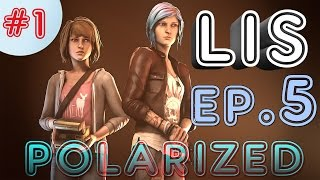 LIFE IS STRANGE EPISODE 5: Polarized #1 Walkthrough | In the Dark Room with Mr. Jefferson #LISFinale