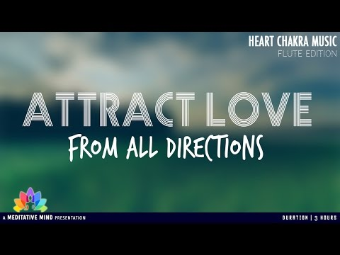 OPEN HEART CHAKRA | Chakra Balancing & Healing Meditation Music feat. Indian Flute Music
