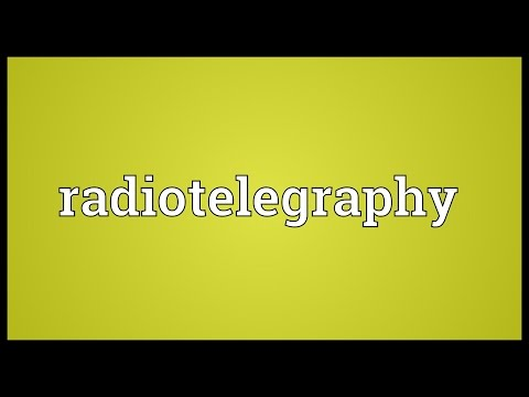 Radiotelegraphy Meaning