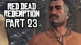 Red Dead Redemption Xbox One S Gameplay Walkthrough Part 23 - DUTCH