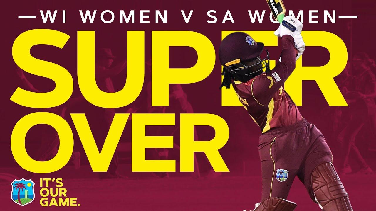 First EVER Super Over in Women's ODI Cricket!   WI Women v SA Women