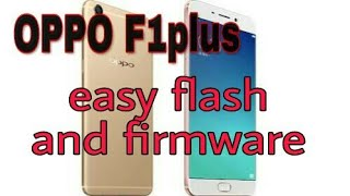 how to flash oppo F1 Plus X9009 flashing done 100%