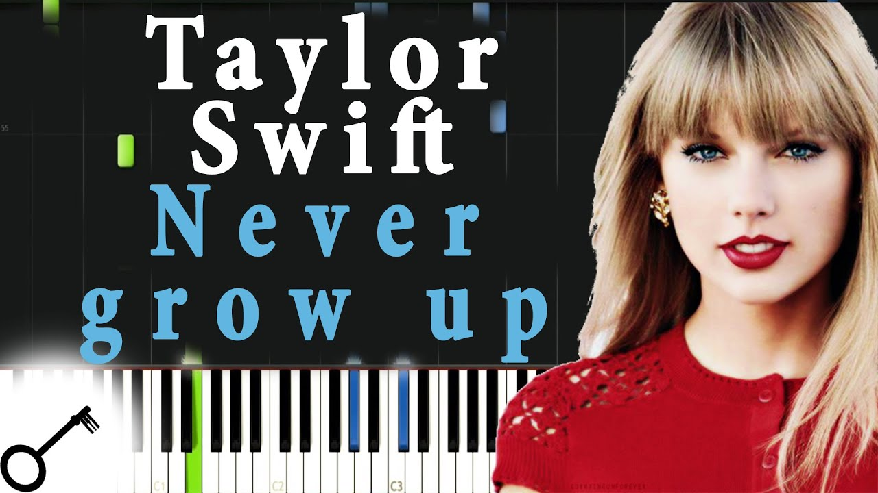 download never grow up by taylor swift for free