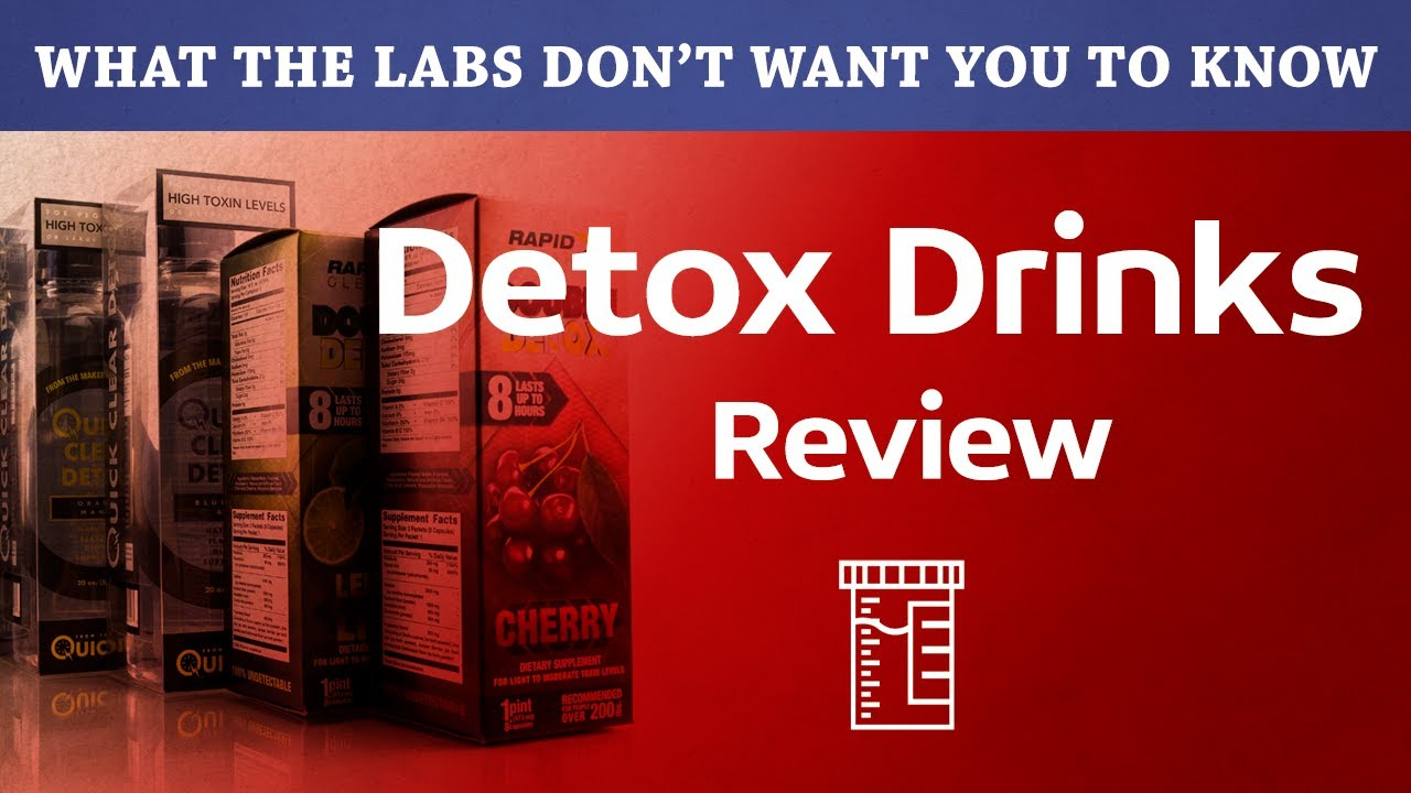 What Is The Best Detox Drink in 2019 To Pass A Drug Test?