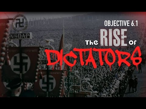 Objective 6.1- The Rise of Dictators
